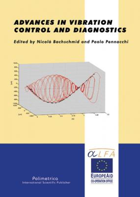 ADVANCES IN VIBRATION CONTROL AND DIAGNOSTICS